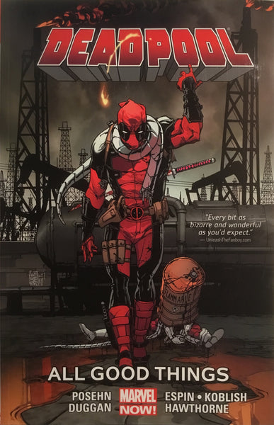 DEADPOOL (MARVEL NOW) VOL 8 ALL GOOD THINGS GRAPHIC NOVEL - Comics 'R' Us