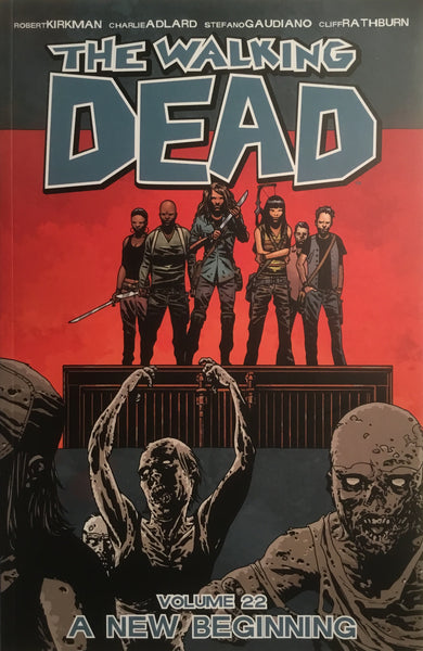 WALKING DEAD VOL 22 A NEW BEGINNING GRAPHIC NOVEL