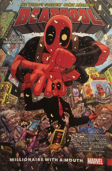 DEADPOOL WORLD'S GREATEST VOL 1 MILLIONAIRE WITH A MOUTH GRAPHIC NOVEL - Comics 'R' Us