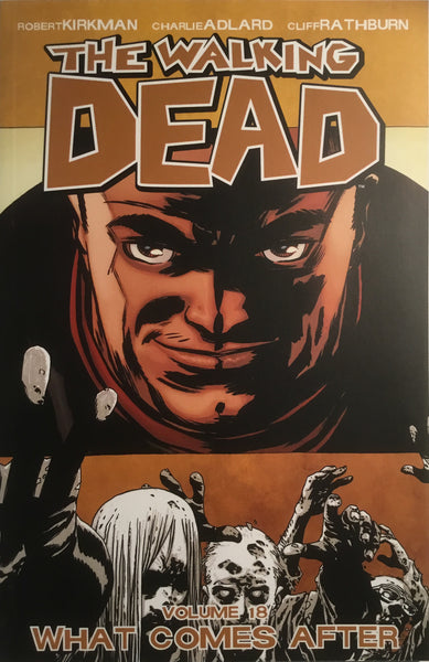 WALKING DEAD VOL 18 WHAT COMES AFTER GRAPHIC NOVEL