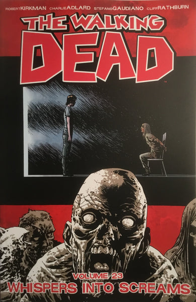 THE WALKING DEAD VOL 23 WHISPERS INTO SCREAMS GRAPHIC NOVEL