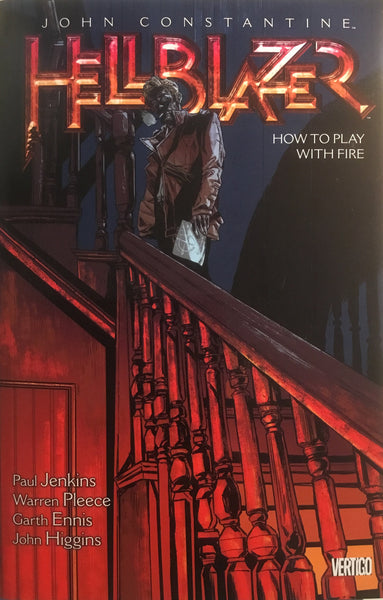 HELLBLAZER VOL 12 HOW TO PLAY WITH FIRE GRAPHIC NOVEL