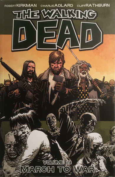 THE WALKING DEAD VOL 19 MARCH TO WAR GRAPHIC NOVEL
