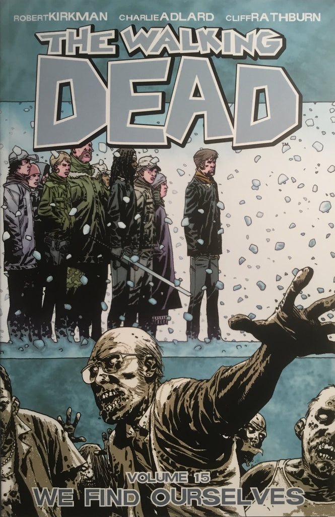 THE WALKING DEAD VOL 15 WE FIND OURSELVES GRAPHIC NOVEL