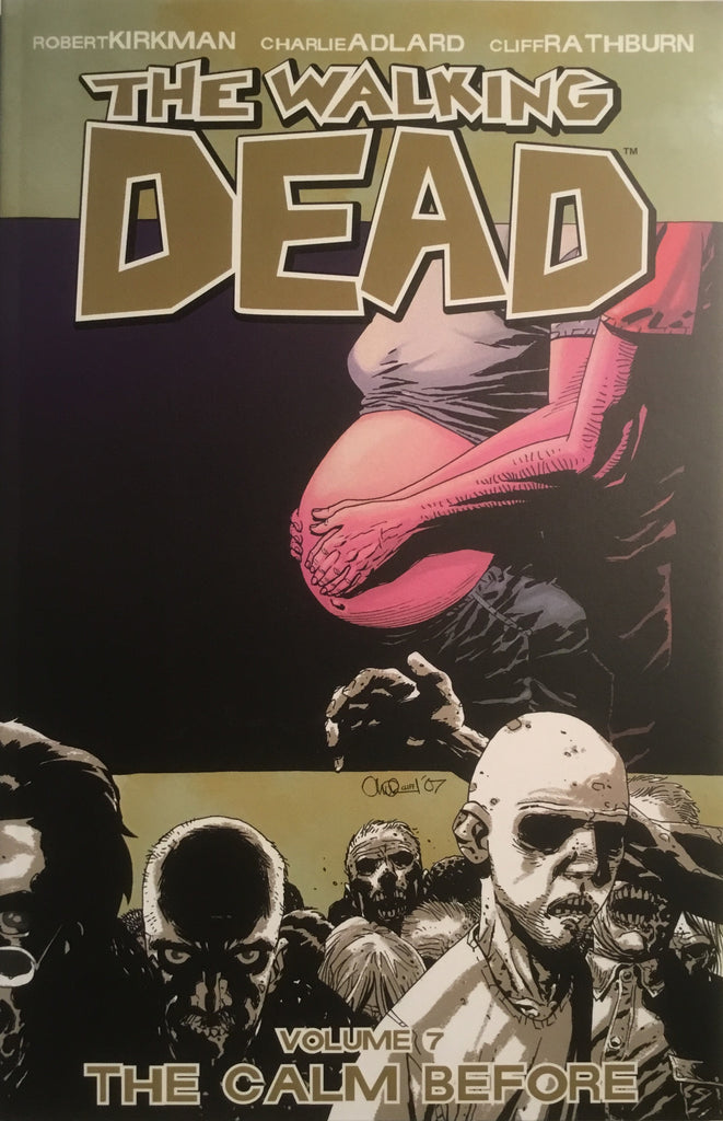 WALKING DEAD VOL 07 THE CALM BEFORE GRAPHIC NOVEL