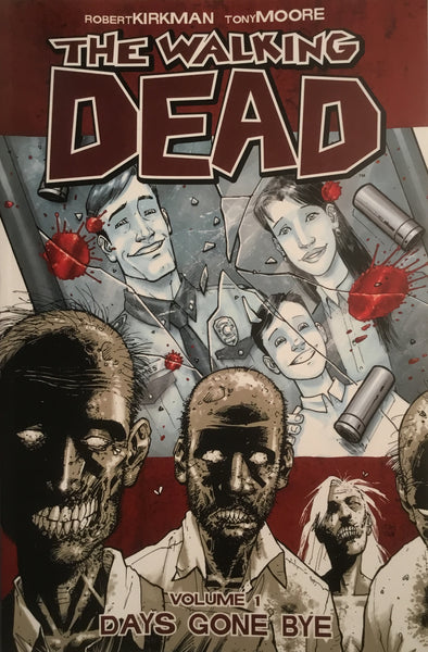 THE WALKING DEAD VOL 01 DAYS GONE BYE GRAPHIC NOVEL