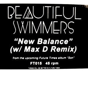"BEAUTIFUL SWIMMERS ""New Balance"" FUTURE TIMES DEEP HOUSE PROMO 12"""