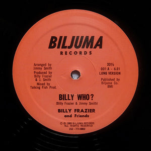 "BILLY FRAZIER ""Billy Who?"" MODERN SOUL DISCO BOOGIE REISSUE 12"""