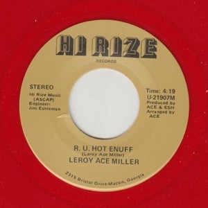 "LEROY ACE MILLER ""R U Hot Enuff"" PRIVATE ATLANTA MODERN SOUL BOOGIE 7"""