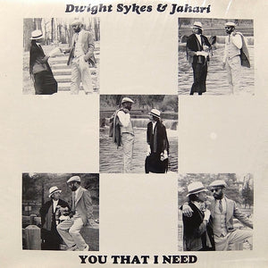 "DWIGHT SYKES & JAHARI ""You That I Need"" PRIVATE VAMP MODERN SOUL BOOGIE LP"