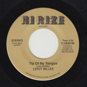 "LEROY ACE MILLER ""Tip Of My Tongue"" RARE PRIVATE MODERN SOUL BOOGIE 7"""
