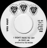 "UKU KUUT & MARYN ""I Don't Have To Cry Anymore"" PPU SOUL BOOGIE 7"""