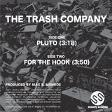 "THE TRASH COMPANY ""For The Hook / Pluto"" PPU RVA SYNTH FUNK 7"""
