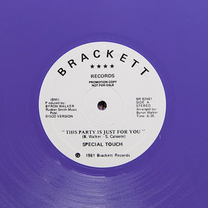 "SPECIAL TOUCH ""This Party Is Just For You"" BRACKETT DISCO FUNK BOOGIE REISSUE 12"""