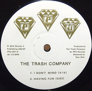 THE TRASH COMPANY / HAVING FUN / PPU-041 UNRELEASED RICHMOND SYNTH FUNK 12""