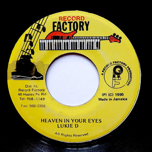 "LUKIE D ""Heaven In Your Eyes"" RARE DIGI DANCEHALL REGGAE SOUL R&B 7"""