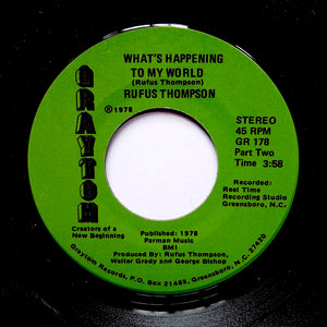 "RUFUS THOMPSON ""What's Happening In Our World"" MODERN SOUL DISCO 7"""
