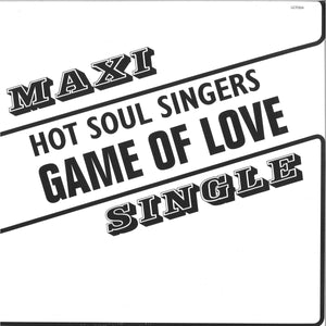"HOT SOUL SINGERS ""Game Of Love / Love And Happiness"" LA CASA TROPICAL SOUTH AFRICA BOOGIE REISSUE 12"""