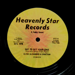 "CLYDE ALEXANDER ""Got To Get Your Love"" DISCO SOUL HOLY GRAIL REISSUE 12"""