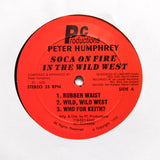 "Peter Humphrey ""Soca On Fire In The Wild West"" RARE PRIVATE PRESS ISLAND DIGI SOCA RAPSO HOUSE LP"