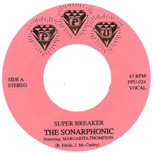 "THE SONARPHONIC ""Super Breaker"" PPU VOCODER BOOGIE FUNK REISSUE 7"""
