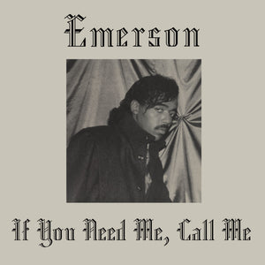 "EMERSON ""If You Need Me, Call Me"" SYNTH BOOGIE FUNK HOLY GRAIL REISSUE LP"
