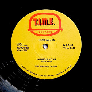 "NICK ALLEN ""I'm Burning Up"" RARE DISCO BOOGIE FUNK REISSUE 12"""