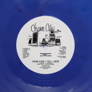 "CURTIS ""How Can I Tell Her"" ULTRA RARE DISCO SOUL REISSUE 12"" - DARK BLUE"