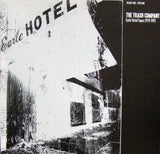"THE TRASH COMPANY ""Earle Hotel Tapes 1979 - 1993"" PPU-038 LP"