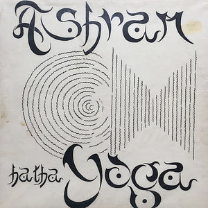 "ASHRAM HATHA YOGA ""Recorded Live At The Ashram"" RARE PRIVATE PRESS NEW AGE LP"
