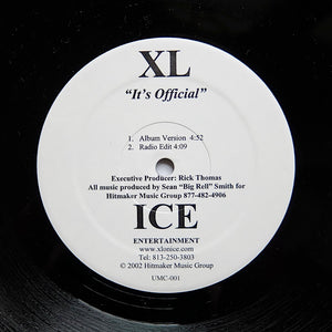 "XL ""It's Official"" RARE RANDOM RAP HIP-HOP THUG RAP 12"""