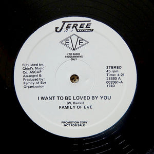 "Family Of Eve ""I Want To Be Loved By You"" MODERN SOUL BOOGIE REISSUE 12"""