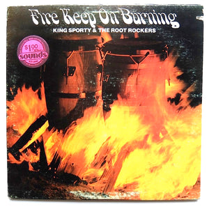 "KING SPORTY & THE ROOT ROCKERS ""Fire Keep On Burning"" RARE COSMIC DISCO LP"
