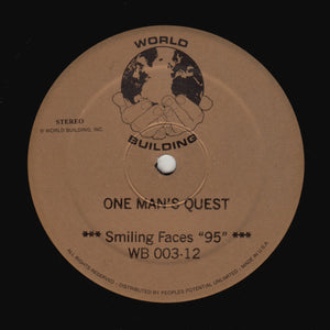 "ONE MAN'S QUEST ""Smiling Faces ""95"""" WORLD BUILDING DEEP HOUSE R&B 12"""