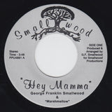 "GEORGE SMALLWOOD ""Hey Mamma"" PPU PRIVATE MODERN SOUL DISCO REISSUE 7"""
