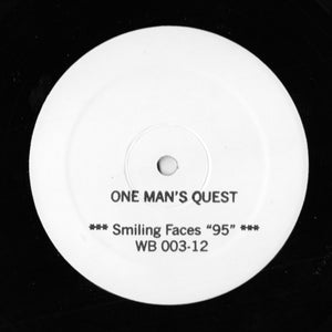 "ONE MAN'S QUEST ""Smiling Faces ""95"""" WORLD BUILDING TEST PRESSING 12"""