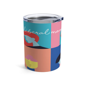 Open image in slideshow, LMOM • 10 OZ TUMBLER • #5