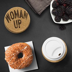 WOMAN UP • CORK COASTERS