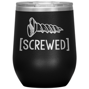 Open image in slideshow, Screwed • Wine Tumbler