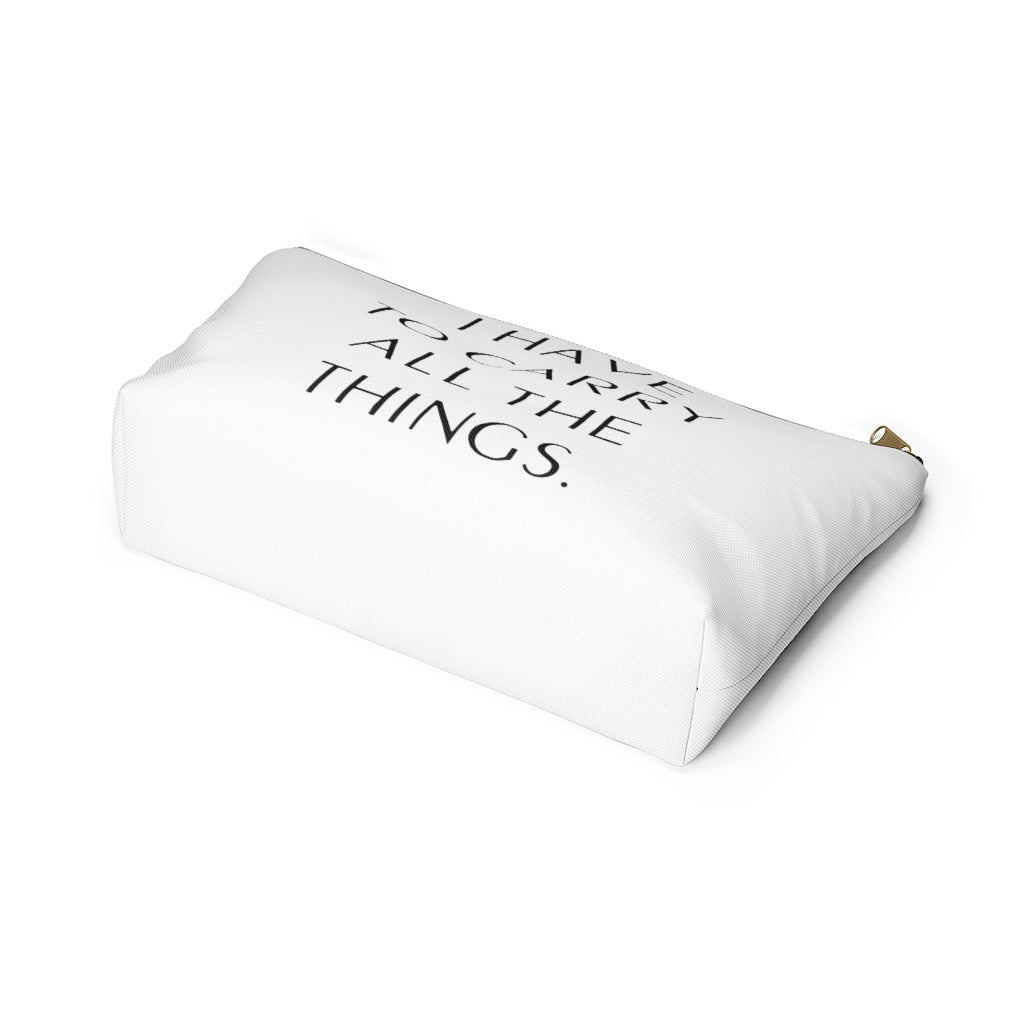 ALL THE THINGS • ACCESSORY POUCH W/ T-BOTTOM