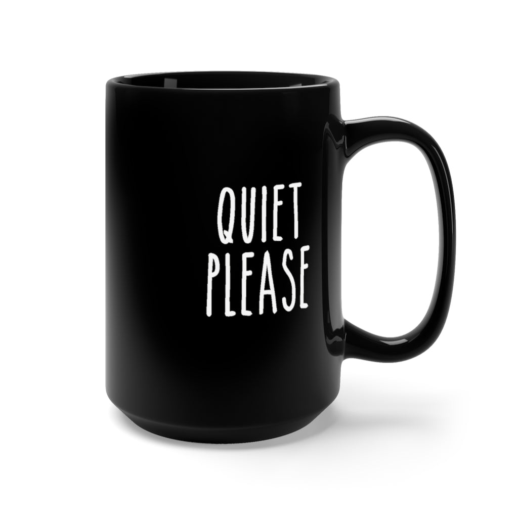 QUIET PLEASE • BLACK MUG