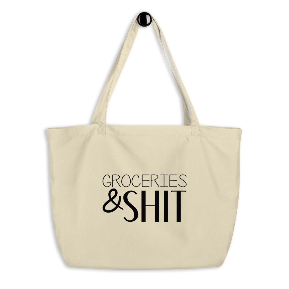 GROCERIES & SHIT • OVERSIZED TOTE BAG