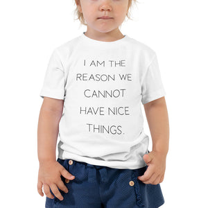 Open image in slideshow, I Am The Reason • Toddler T-Shirt