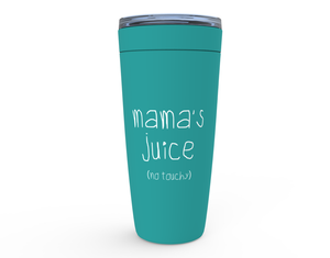Open image in slideshow, MAMA'S JUICE • 20 OZ TUMBLER