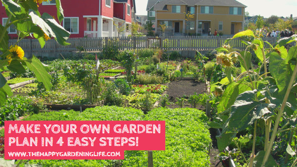 Make Your Own Garden Plan in 4 Easy Steps!