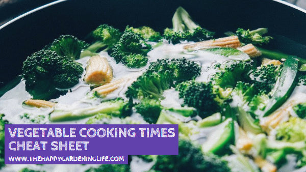 Vegetable Cooking Times Cheat Sheet