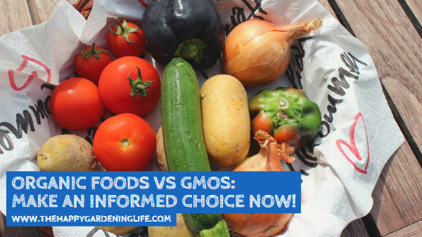 Organic Foods vs GMOs: Make an Informed Choice Now!
