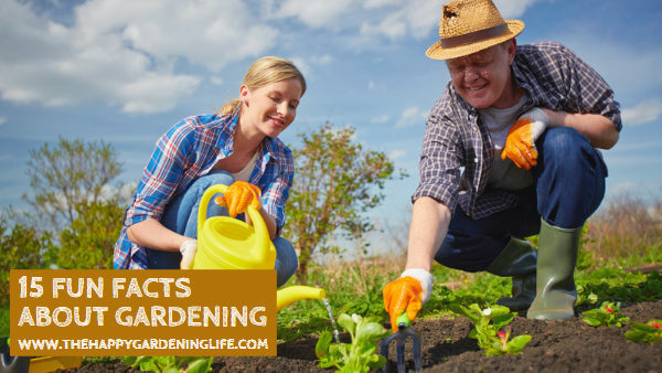 15 Fun Facts About Gardening
