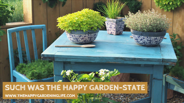 Such Was The Happy Garden-State