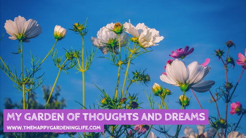 Garden Of Thoughts And Dreams